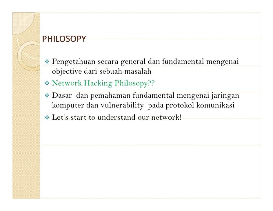 Deep Knowledge on Network Hacking Philosopy Slide 2