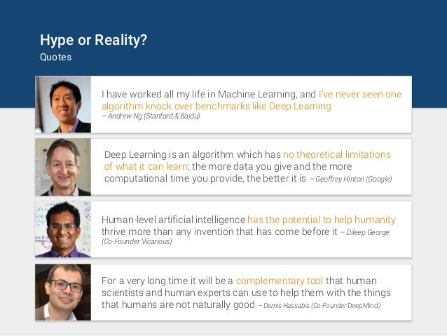 Hype or Reality? Quotes I have worked all my life in Machine Learning, and I've never seen one algorithm knock over benchm...