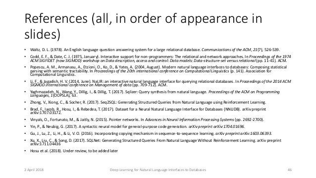 References (all, in order of appearance in slides) • Waltz, D. L. (1978). An English language question answering system fo...