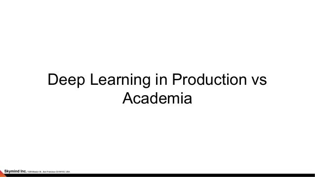 Deep learning in production   with the best Slide 3