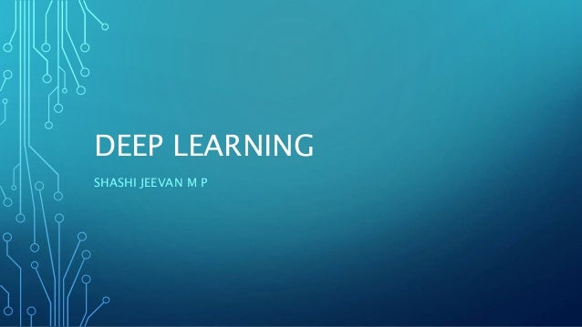DEEP LEARNING SHASHI JEEVAN M P