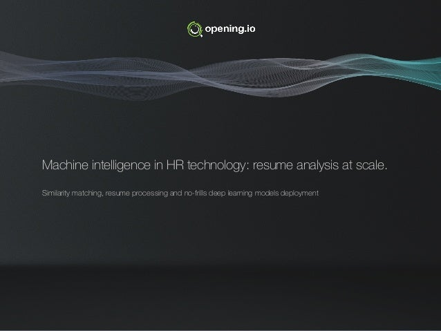 Machine intelligence in HR technology resume analysis at scale Adr