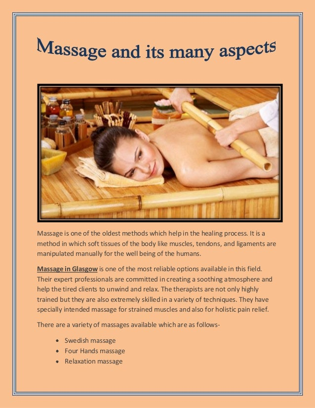 Massage is one of the oldest methods which help in the healing process. It is a method in which soft tissues of the body l...