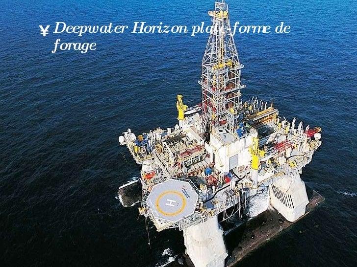 Deepwater horizon Slide 2