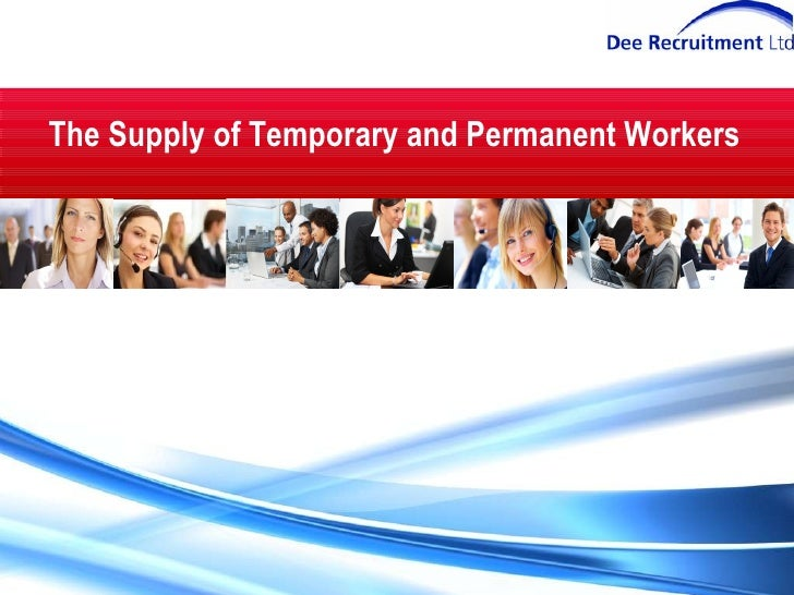 The Supply of Temporary and Permanent Workers