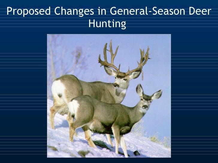 Proposed Changes in General-Season Deer Hunting