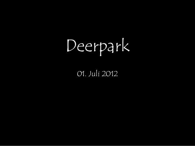 Deerpark 01. Juli 2012