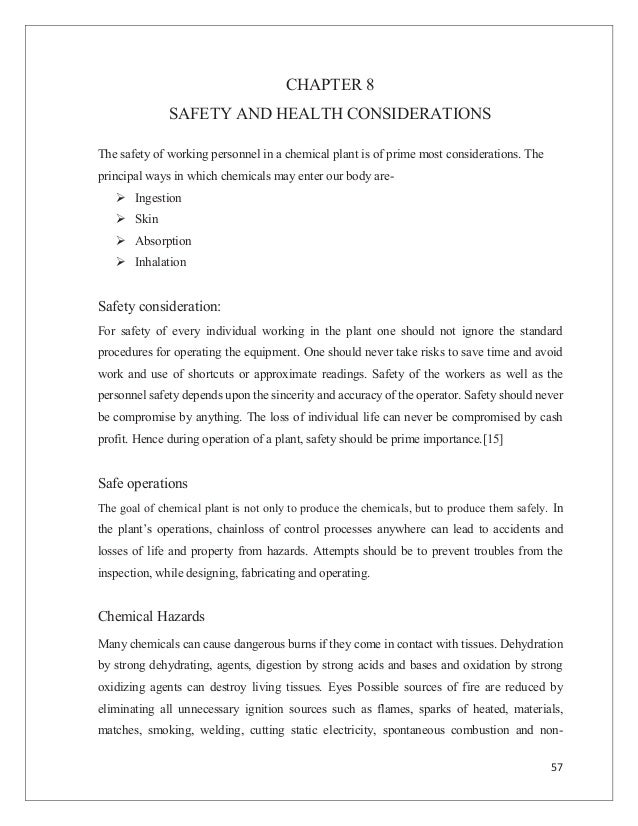 57 CHAPTER 8 SAFETY AND HEALTH CONSIDERATIONS The safety of working personnel in a chemical plant is of prime most conside...