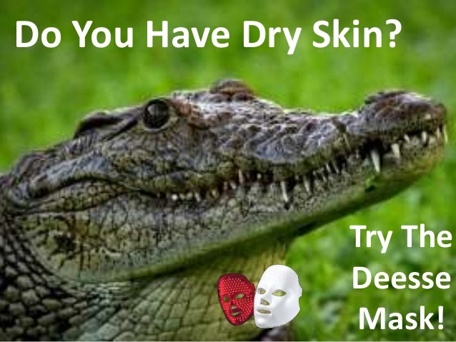 Do You Have Dry Skin? Try The Deesse Mask!