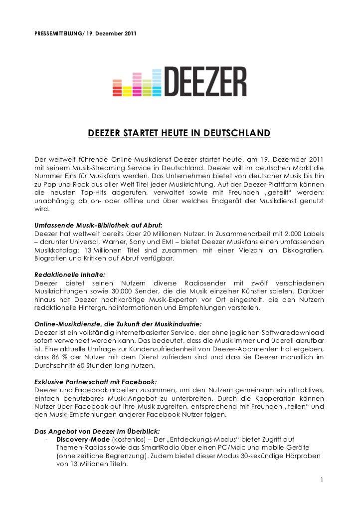 PRESSEMITTEILUNG/ 19. Dezember 2011                  DEEZER STARTET HEUTE IN DEUTSCHLANDDer weltweit führende Online-Musi...
