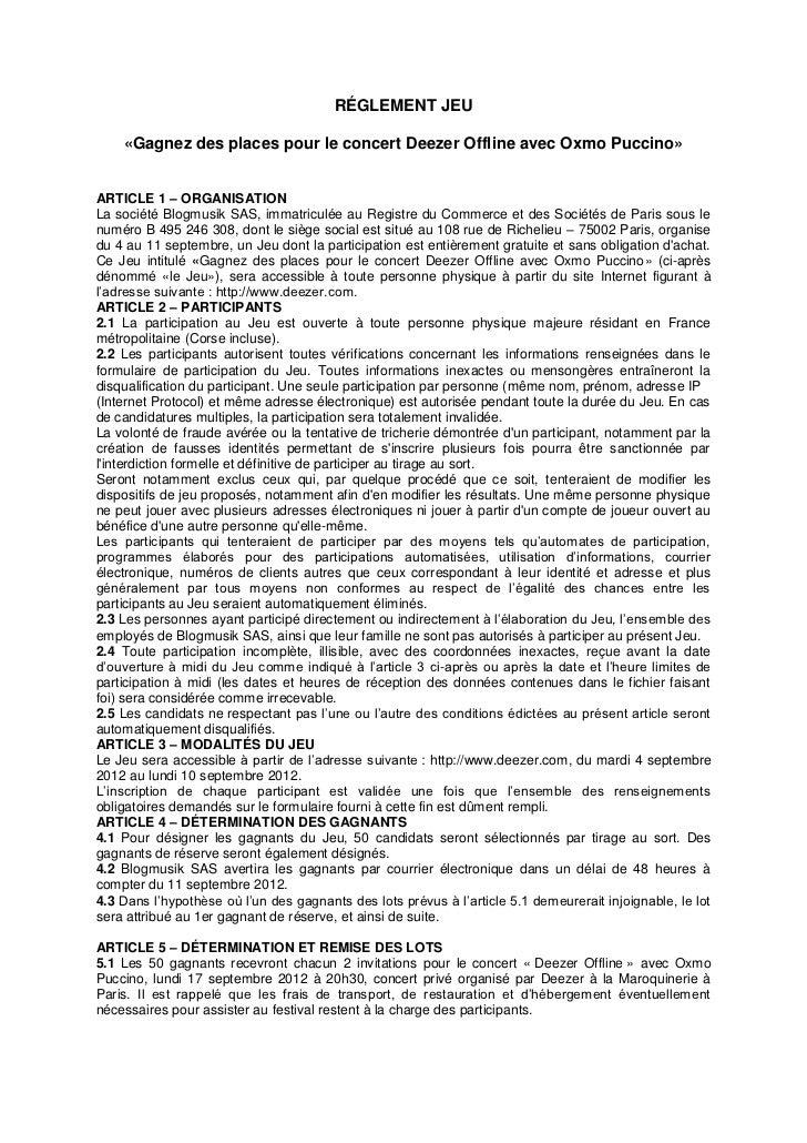 RÉGLEMENT JEU    «Gagnez des places pour le concert Deezer Offline avec Oxmo Puccino»ARTICLE 1 – ORGANISATIONLa société Bl...