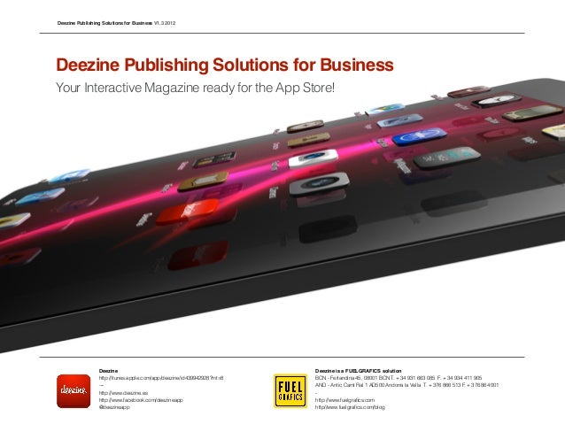 Deezine Publishing Solutions for Business V1.3 2012Deezine Publishing Solutions for BusinessYour Interactive Magazine read...