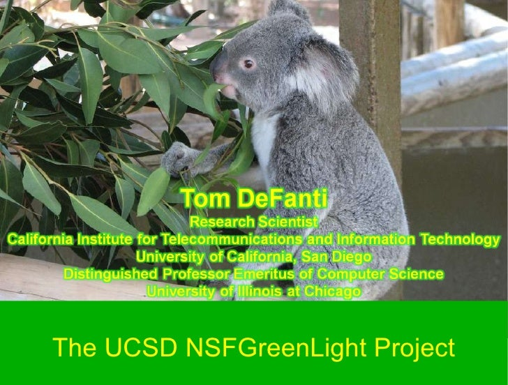 The UCSD NSFGreenLight Project