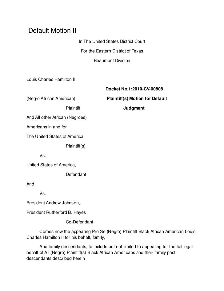 Default Motion II<br />In The United States District Court<br />For the Eastern District of Texas<br />Beaumont Division<...