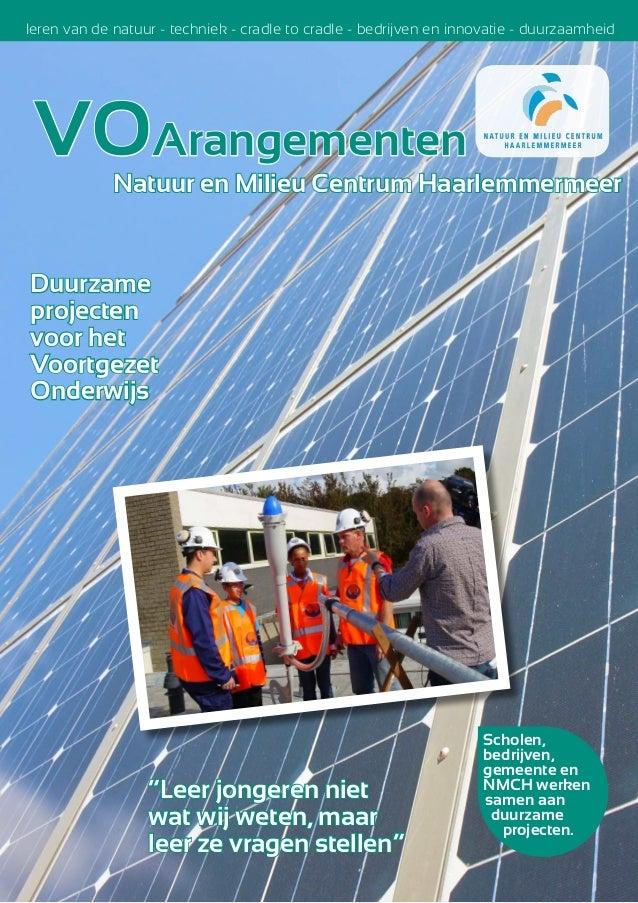 VOArangementen leren van de natuur - techniek - cradle to cradle - bedrijven en innovatie - duurzaamheid Duurzame projecte...