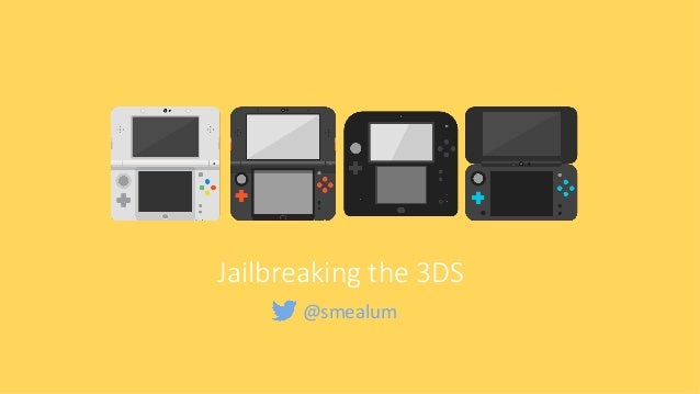 Jailbreaking the 3DS through 7 years of hardening