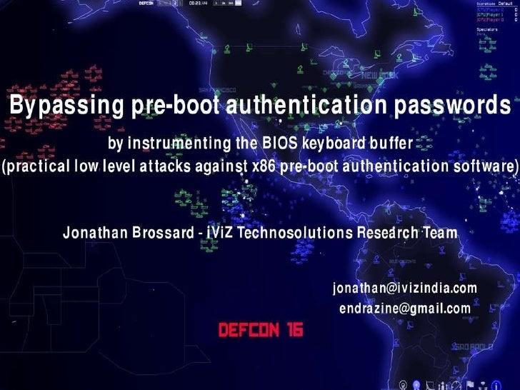 [DEFCON 16] Bypassing pre-boot authentication passwords  by instrumenting the BIOS keyboard buffer (practical low level attacks against x86 pre-boot authentication software)  Slide 1