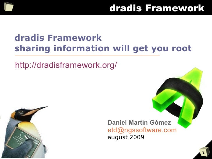 dradis Framework   dradis Framework sharing information will get you root http://dradisframework.org/                     ...