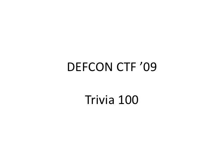 DEFCON CTF '09Trivia 100<br />