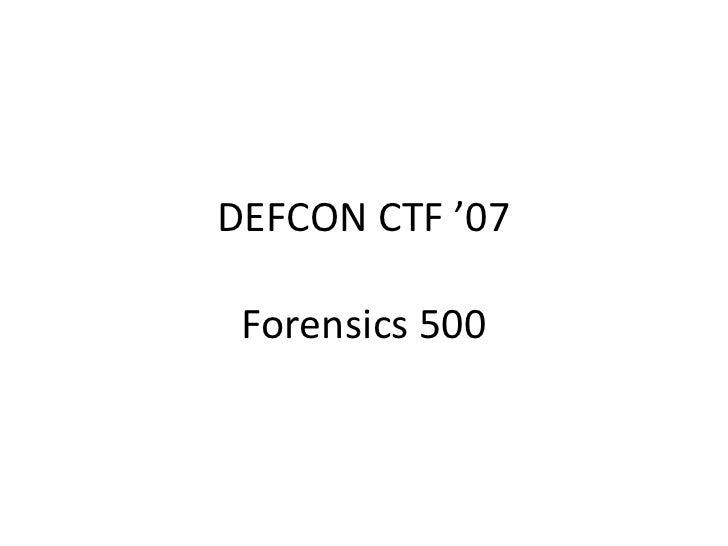 DEFCON CTF '07Forensics500<br />