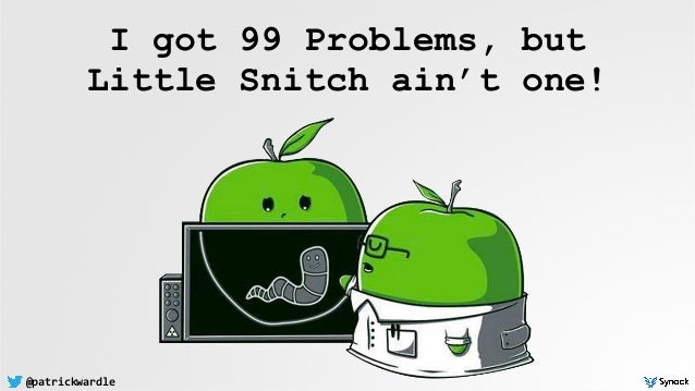 @patrickwardle I got 99 Problems, but 
