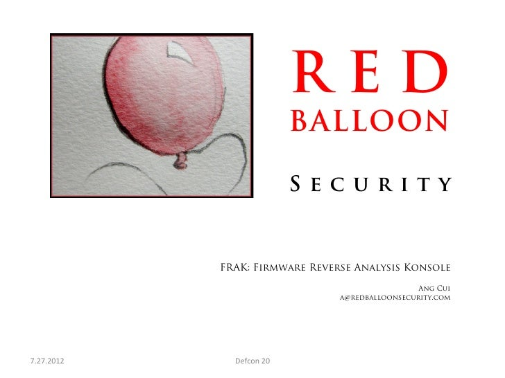 RED                                     BALLOON                                     Security                FRAK: Firmware...