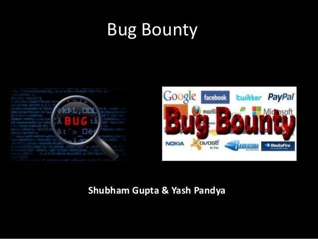 Bug Bounty Shubham Gupta & Yash Pandya