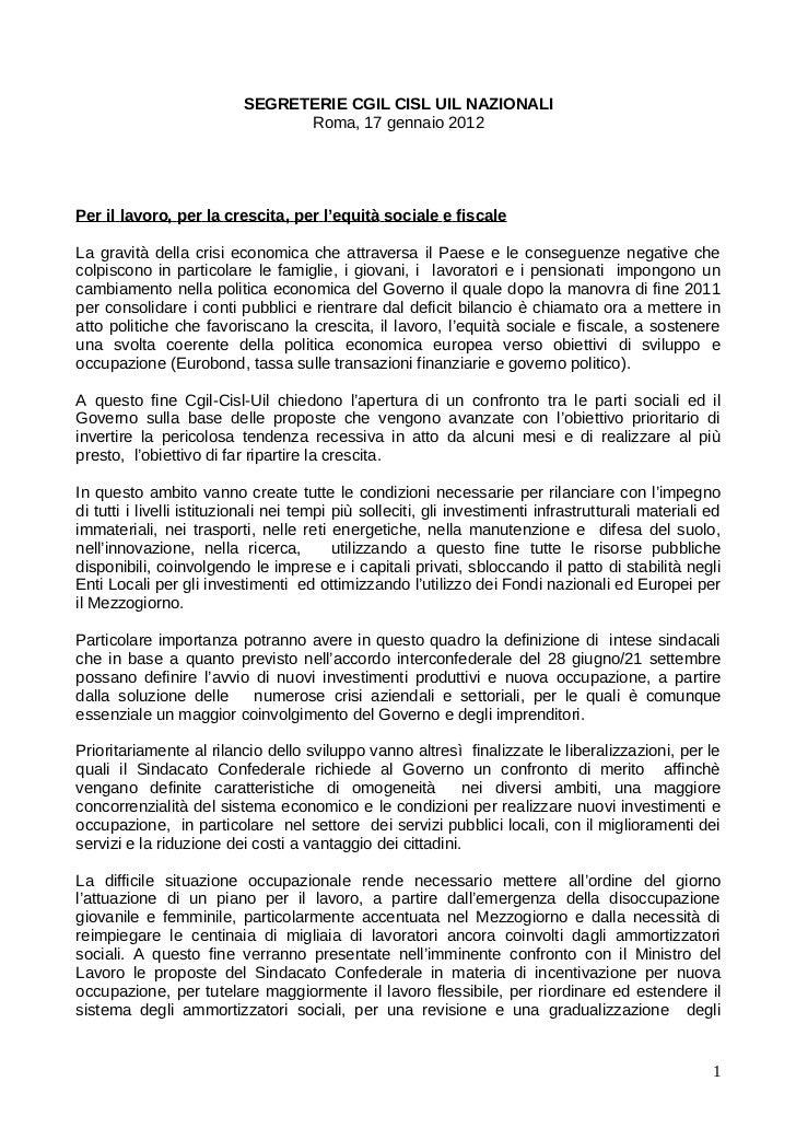 SEGRETERIE CGIL CISL UIL NAZIONALI                                 Roma, 17 gennaio 2012Per il lavoro, per la crescita, pe...