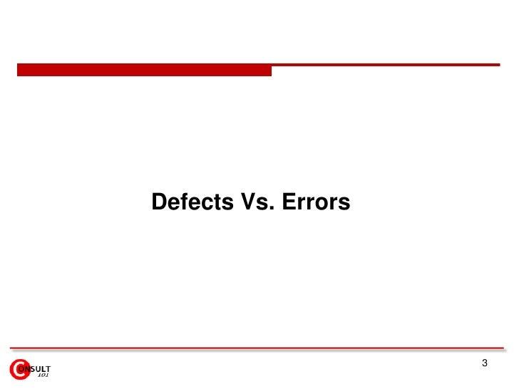 Defects Vs. Errors Slide 3
