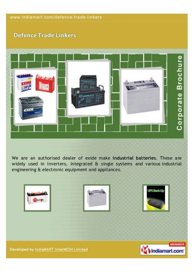 We are an authorised dealer of exide make industrial batteries. These arewidely used in inverters, integrated & single sys...