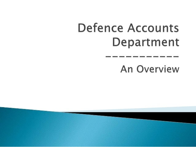 Ministry Of Defence Department of Defence(DoD) FINANCE WING Defence Accounts Department Department of Ex- Servicemen Welfa...