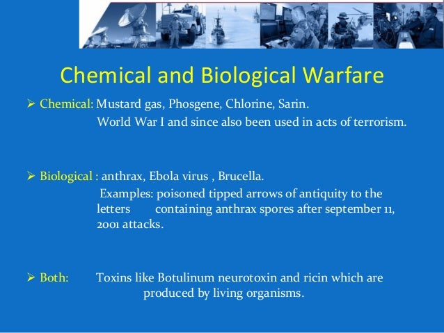 biology and chemical warfare essay Biological and chemical warfare has been around since the beginning of time from poison tipped arrows to purposely transmitting smallpox to individuals t.