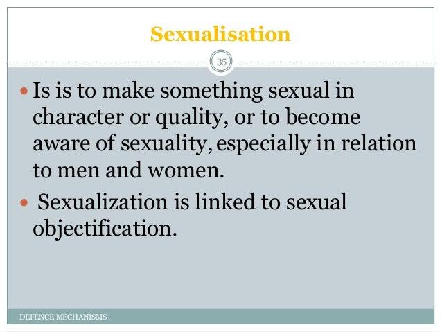 Sexualisation defense mechanism