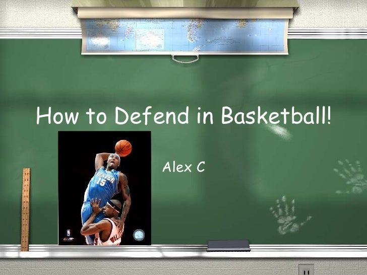 How to Defend in Basketball! Alex C