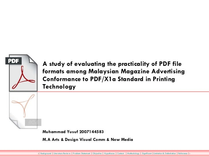 A study of evaluating the practicality of PDF file formats among Malaysian Magazine Advertising Conformance to PDF/X1a Sta...