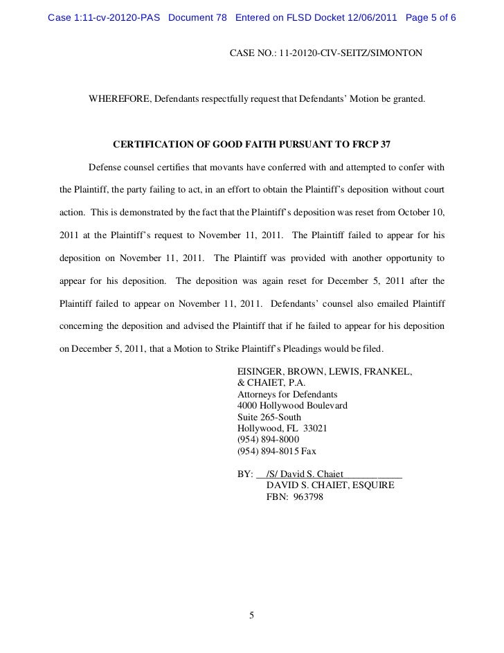 Defendants motion to dismiss action for failure to appear at depositi…