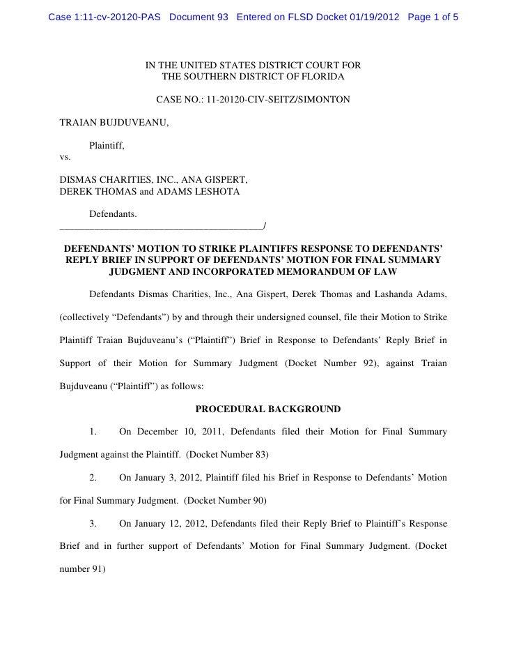 Defendants' motion to strike plaintiffs response to defendants' reply…