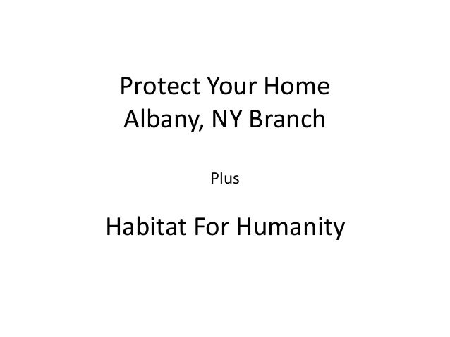 Protect Your Home Albany, NY Branch Plus  Habitat For Humanity