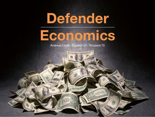 Defender Economics Andreas Lindh, @addelindh, Troopers 15