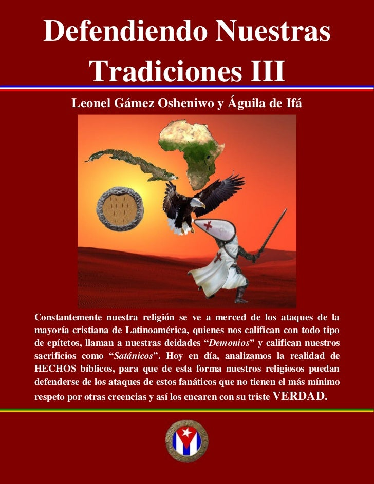 Defendiendo Nuestras         Defendiendo Nuestras Tradiciones III     Tradiciones III        Leonel Gámez Osheniwo y Águil...