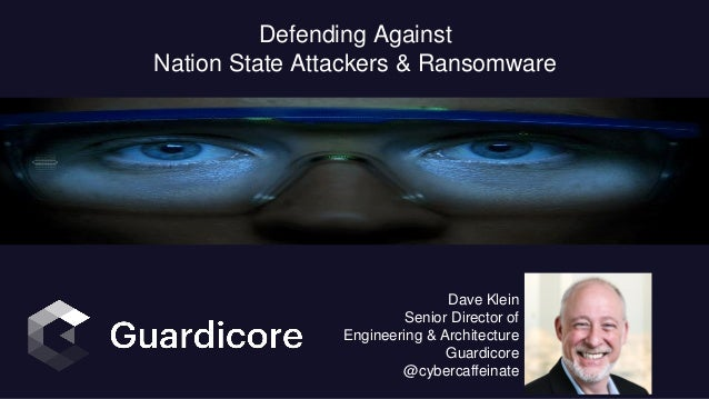 1 // Guardicore – Chicago Cybersecurity Not For Profit Defending Against Nation State Attackers & Ransomware Dave Klein Se...