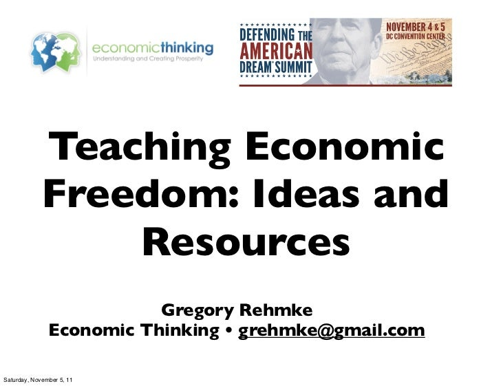 Teaching Economic             Freedom: Ideas and                 Resources                          Gregory Rehmke        ...