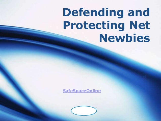 Defending andProtecting Net      NewbiesSafeSpaceOnline    LOGO