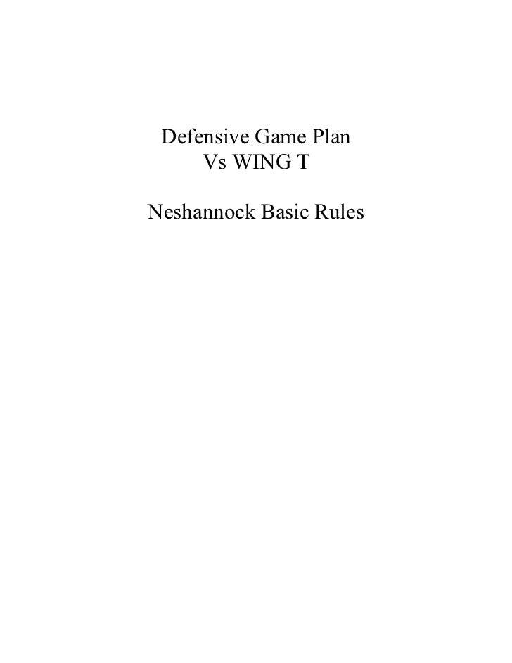 Defensive Game Plan     Vs WING TNeshannock Basic Rules