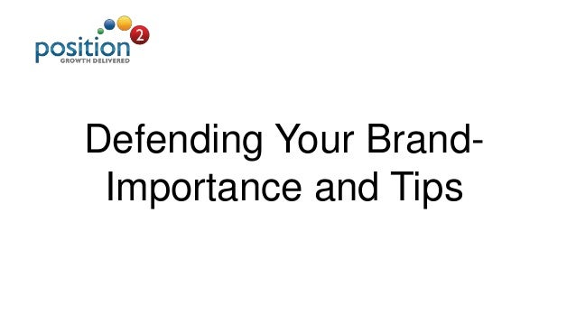 Defending Your Brand- Importance and Tips
