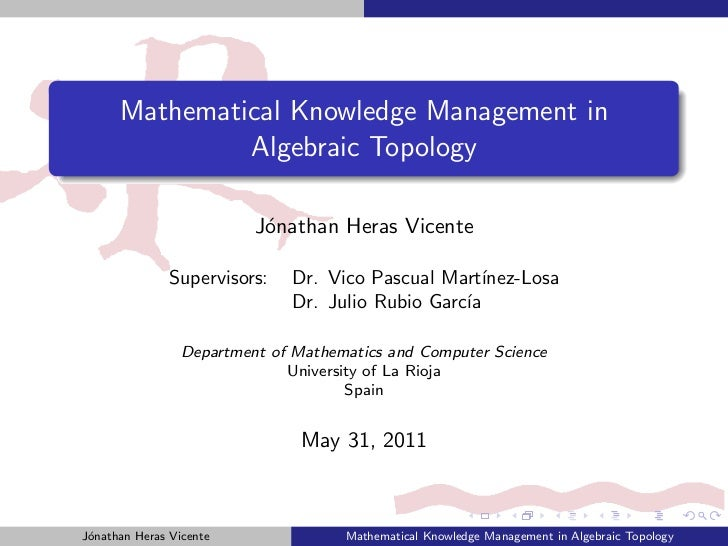 Mathematical Knowledge Management in               Algebraic Topology                          J´nathan Heras Vicente     ...