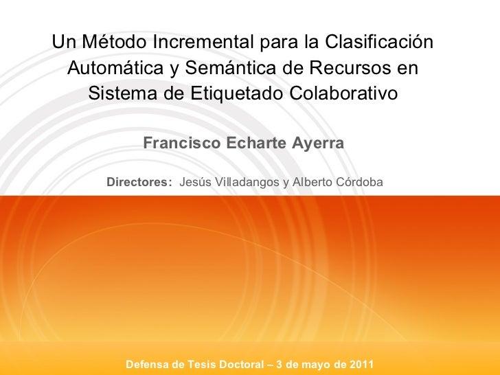 Un Método Incremental para la Clasificación Automática y Semántica de Recursos en Sistema de Etiquetado Colaborativo Direc...