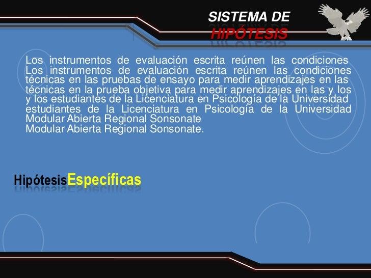 SISTEMA DE                                       HIPÓTESIS Los instrumentos de evaluación escrita reúnen las condiciones L...