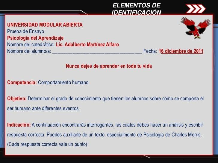 ELEMENTOS DE                                                    IDENTIFICACIÓNUNIVERSIDAD MODULAR ABIERTAPrueba de EnsayoP...