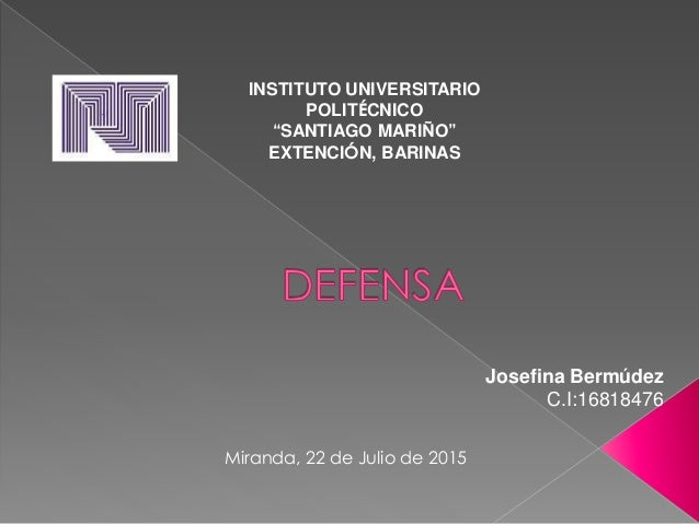 "Josefina Bermúdez C.I:16818476 INSTITUTO UNIVERSITARIO POLITÉCNICO ""SANTIAGO MARIÑO"" EXTENCIÓN, BARINAS Miranda, 22 de Jul..."